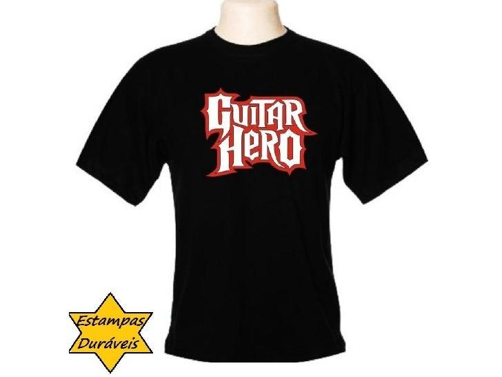 Camiseta guitar hero,     frases camiseta