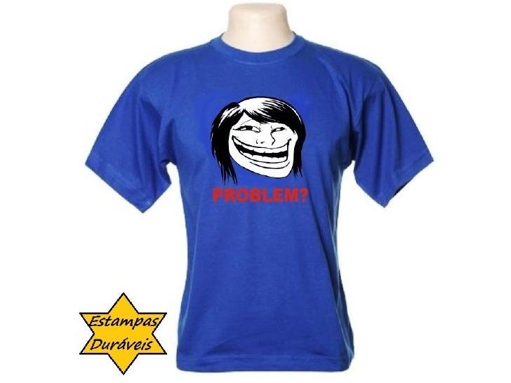 Camiseta troll face,     frases camiseta