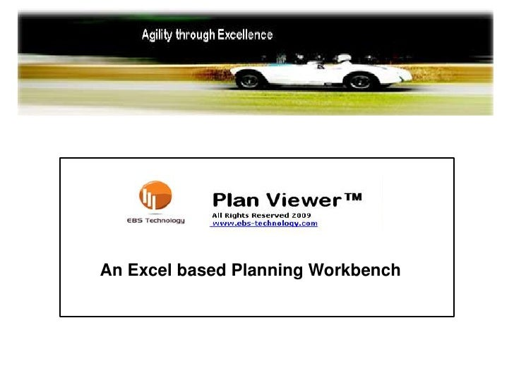 An Excel based Planning Workbench<br />