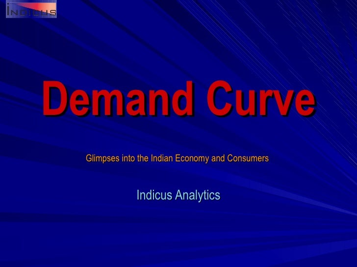Glimpses into the Indian Economy and Consumers