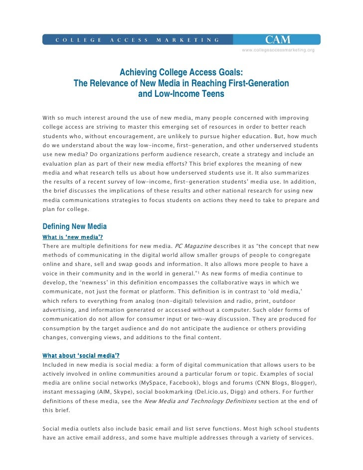 Achieving College Access Goals:          The Relevance of New Media in Reaching First-Generation                          ...