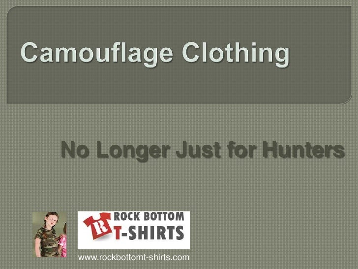 Is Camouflage Clothing Just for Hunting?