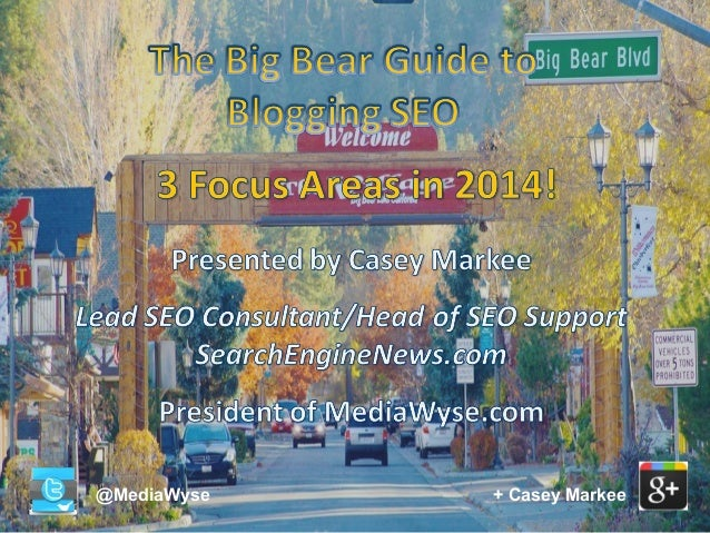 The Big Bear Guide to Blogging SEO - Camp Blogaway 2014