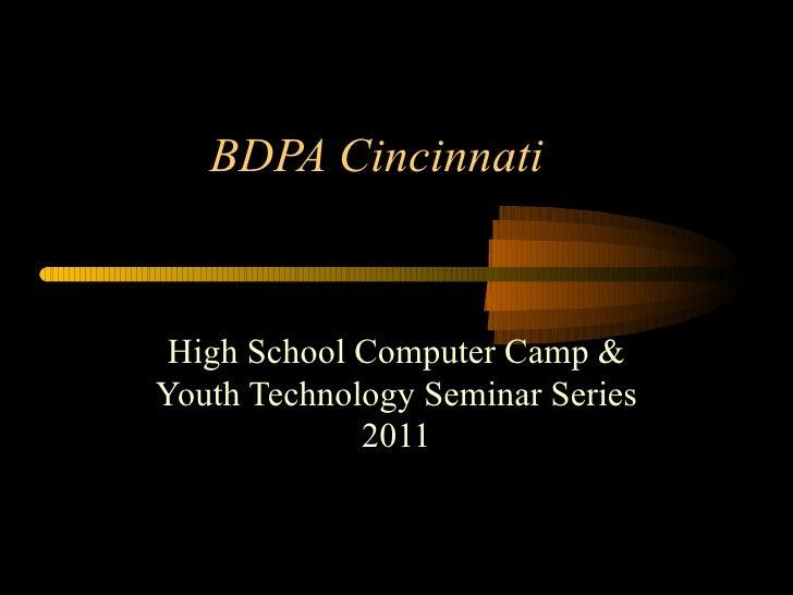BDPA Cincinnati High School Computer Camp & Youth Technology Seminar Series 2011