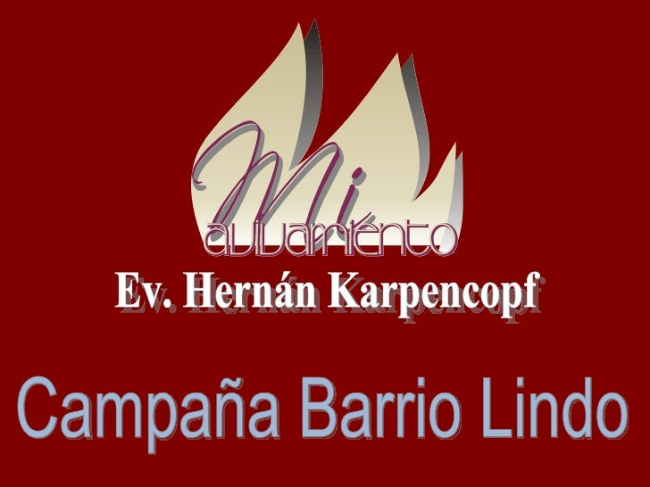 Campaña Barrio Lindo Ev. Hernán Karpencopf