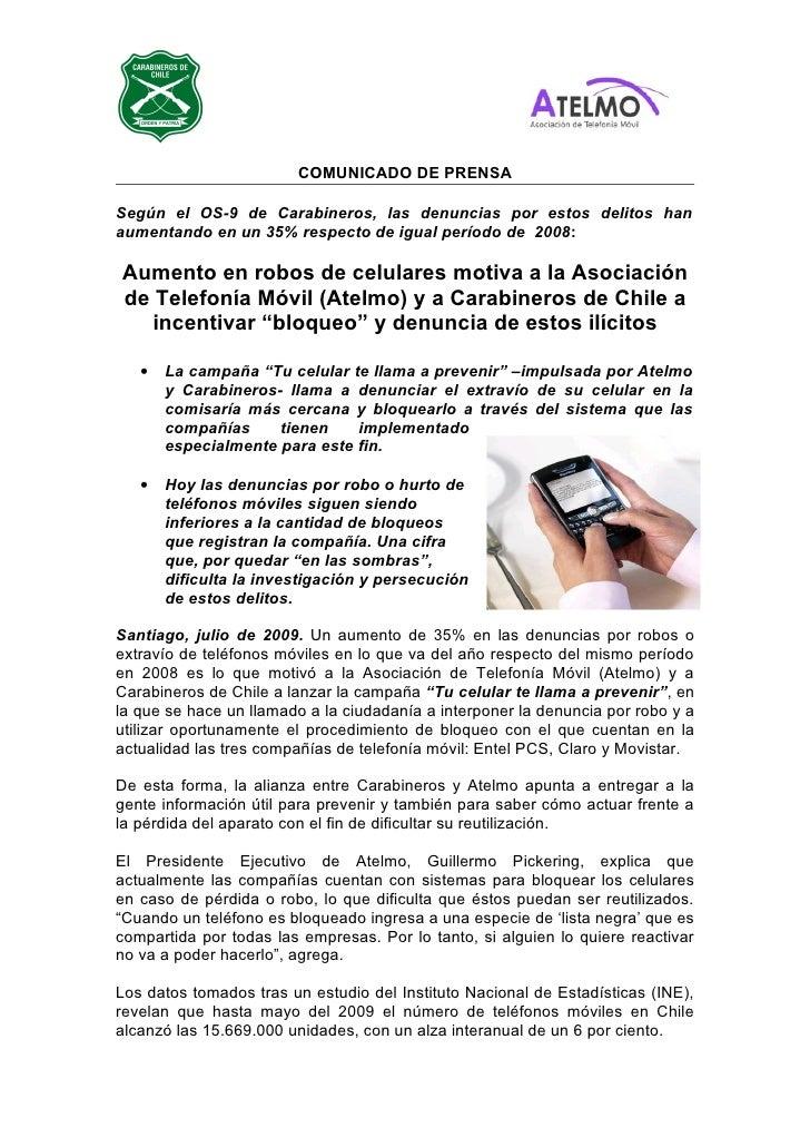 COMUNICADO DE PRENSA  Según el OS-9 de Carabineros, las denuncias por estos delitos han aumentando en un 35% respecto de i...