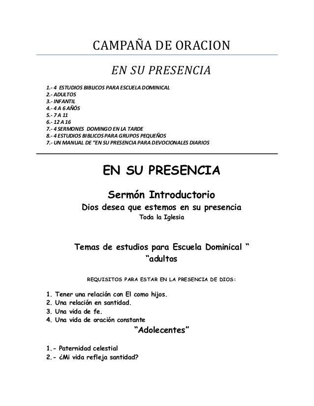 CAMPAÑA DE ORACION EN SU PRESENCIA 1.- 4 ESTUDIOS BIBLICOS PARA ESCUELA DOMINICAL 2.- ADULTOS 3.- INFANTIL 4.- 4 A 6 AÑÓS ...