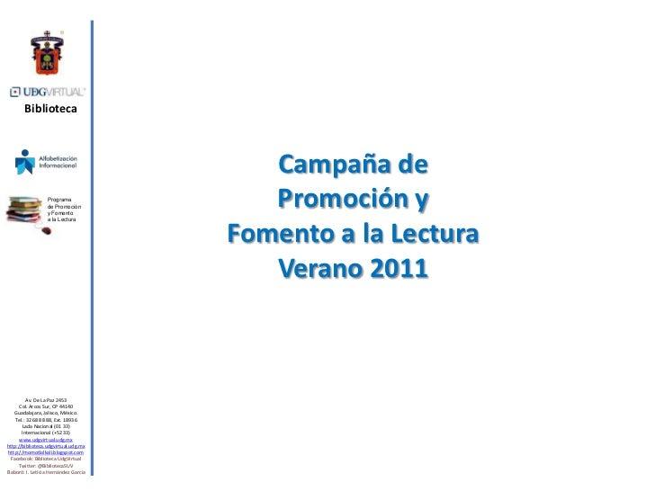 Biblioteca<br />Programa <br />de Promoción y Fomento <br />a la Lectura<br />Campaña de Promoción y Fomento a la Lectura<...