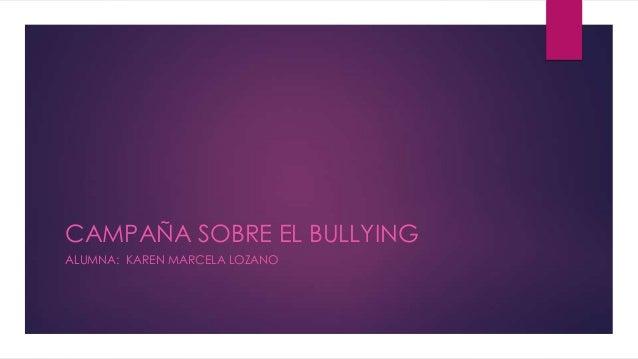 Campaña sobre el bullying