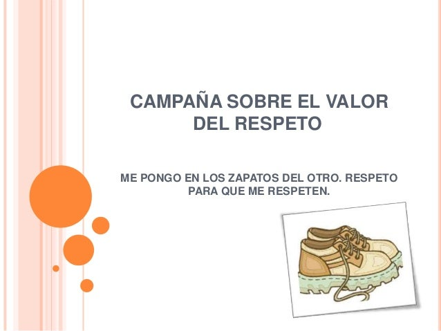 Campaña sobre el valor del respeto