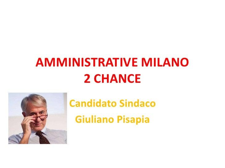 Campagna elettorale pisapia 2 chance