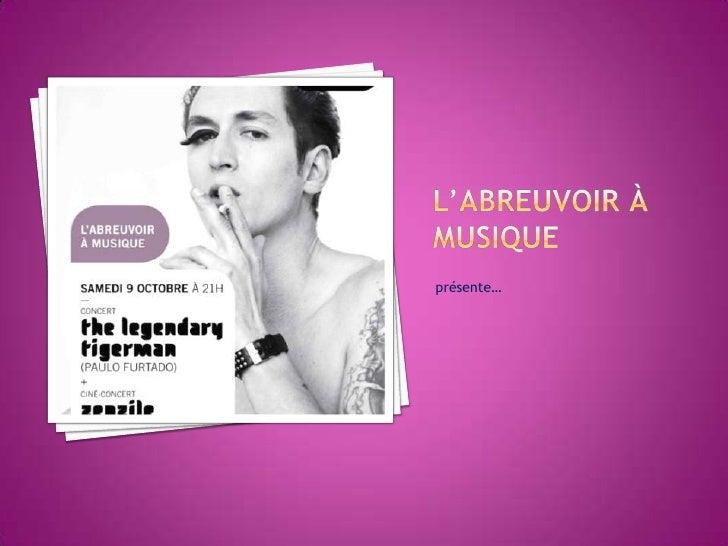 Campagne Pour L Abreuvoir à Musique Du 09 Octobre