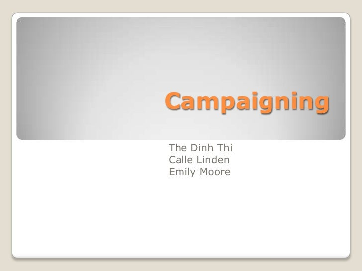 CampaigningThe Dinh ThiCalle LindenEmily Moore