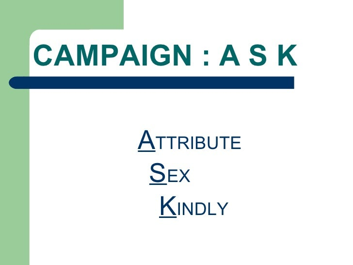 Campaign Ask For Safe Sex
