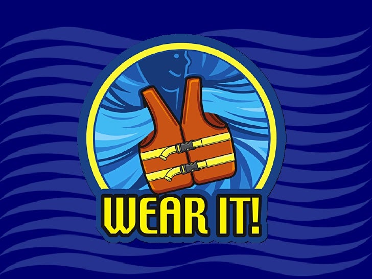 "North American Safe Boating Campaign - ""Wear It!"""