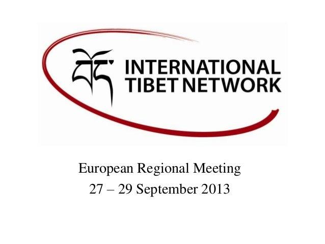 European Regional Meeting 27 – 29 September 2013