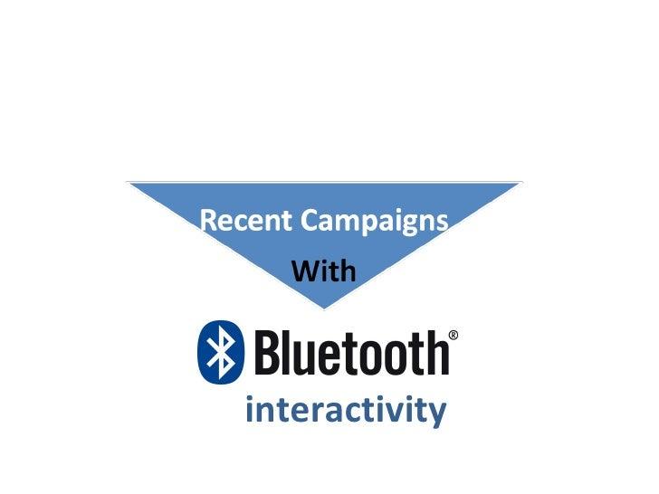 Campaigns Bluetooth Media