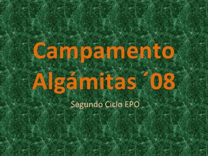 Campamento Algámitas ´08 Segundo Ciclo EPO