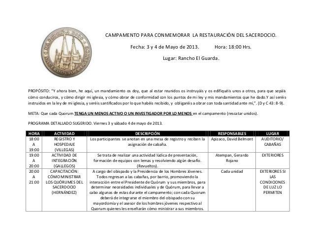 CAMPAMENTO PARA CONMEMORAR LA RESTAURACIÓN DEL SACERDOCIO.Fecha: 3 y 4 de Mayo de 2013. Hora: 18:00 Hrs.Lugar: Rancho El G...