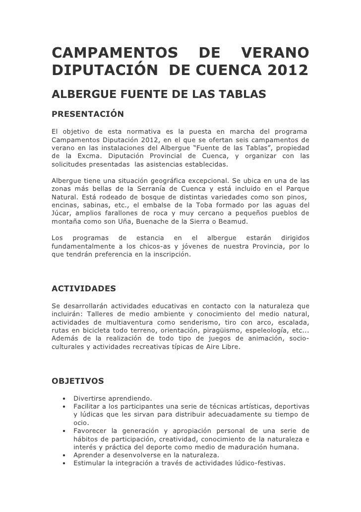 CAMPAMENTOS DE VERANODIPUTACIÓN DE CUENCA 2012ALBERGUE FUENTE DE LAS TABLASPRESENTACIÓNEl objetivo de esta normativa es la...