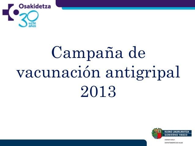 Campaña de vacunación antigripal 2013