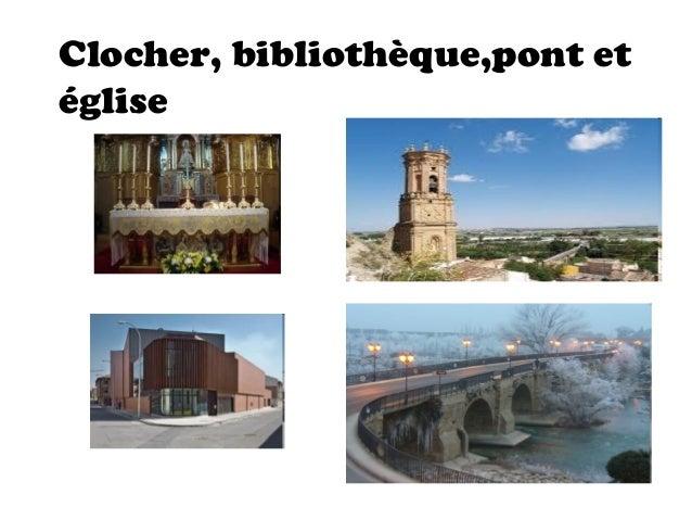 Clocher, bibliothèque,pont etéglise
