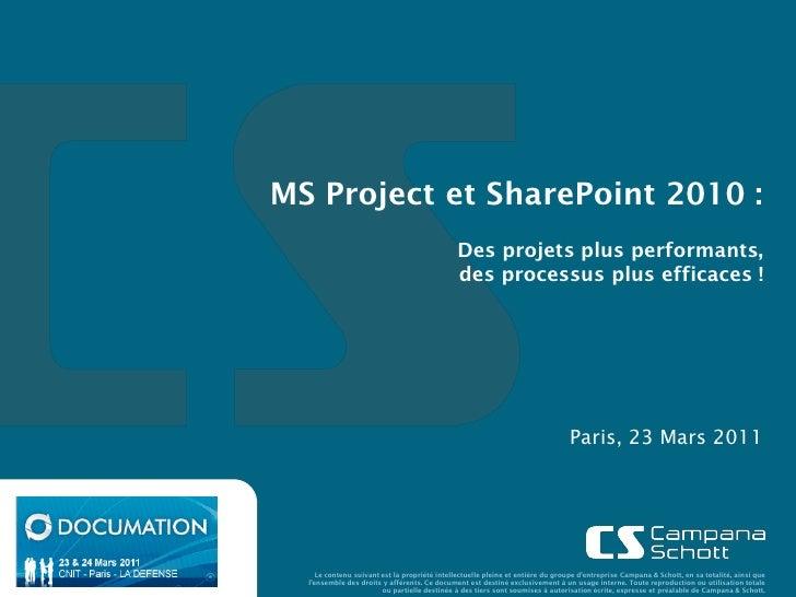 MS Project et SharePoint 2010 :                                              Des projets plus performants,                ...