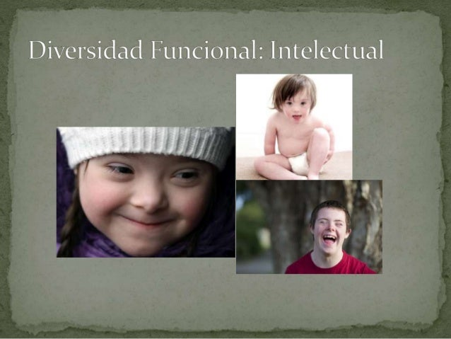  La diversidad funcional de tipo intelectual es una discapacidad caracterizada por limitaciones significativas en el func...