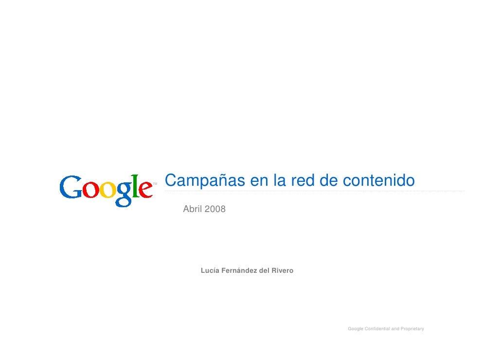 Campañas en la red de contenido   Abril 2008           Lucía Fernández del Rivero                                        G...