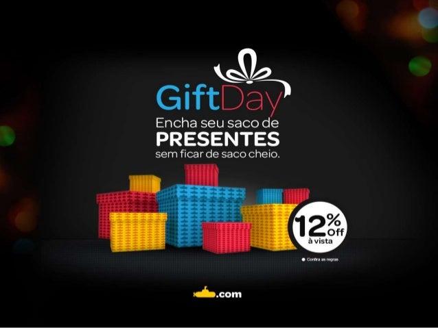 Campanha GiftDay Natal Submarino 2013.