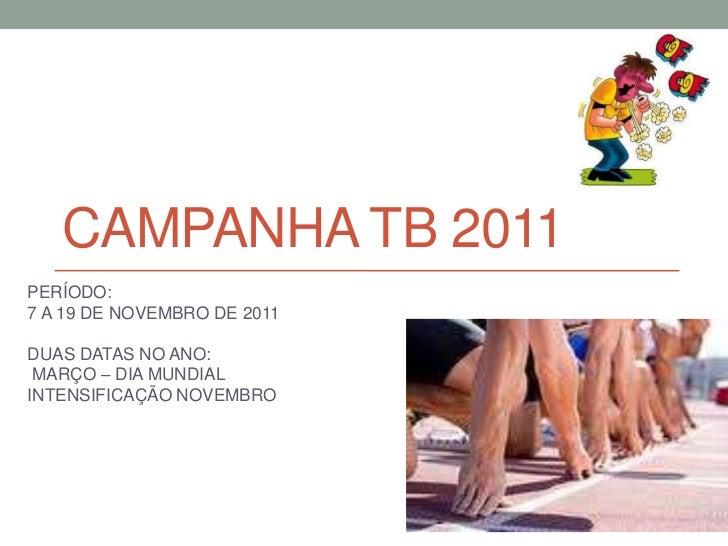 Campanha tb 2011