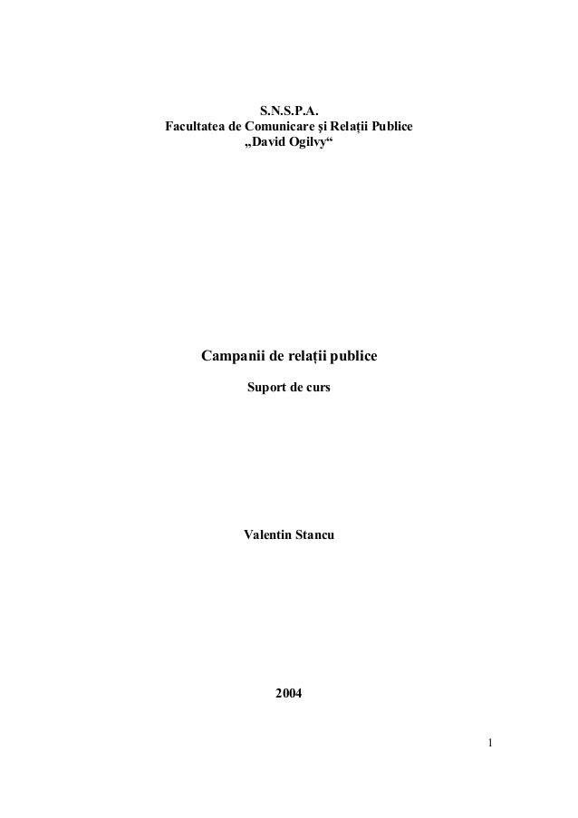 """S.N.S.P.A. Facultatea de Comunicare şi Relaţii Publice """"David Ogilvy""""  Campanii de relaţii publice Suport de curs  Valenti..."""