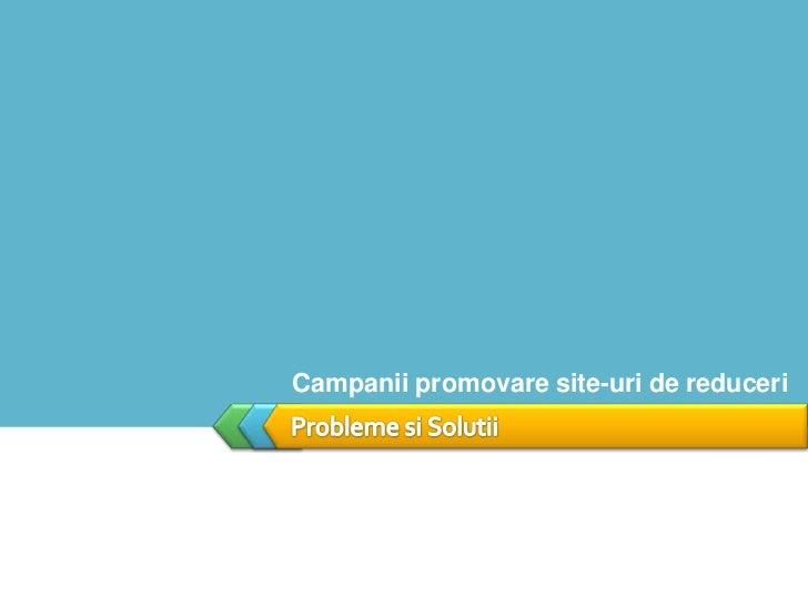 Vlad ANDRIES – Campanii de promovare pentru site-uri de reduceri