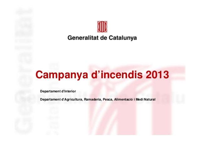 Campanya prevenció d'incendis 2013
