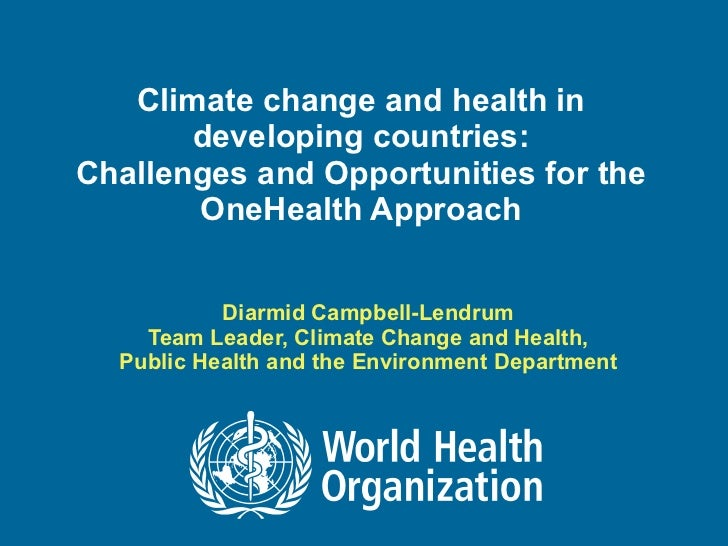 Climate Change and Health in Developing Countries: overcoming challenges and barriers