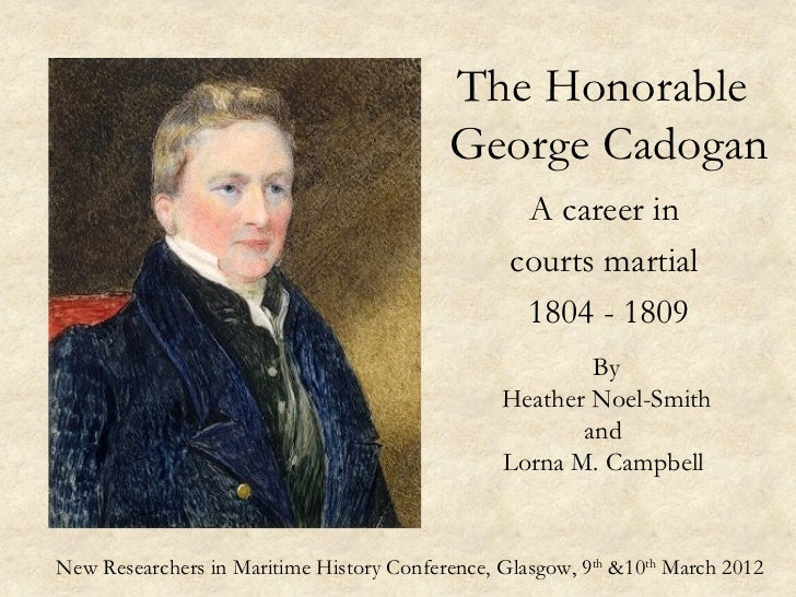 George Cadogan: A career in courts martial, 1804 - 1809