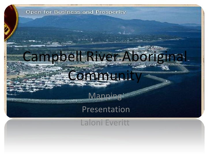 Campbell Rver Aboriginal Community Mapping Proposal