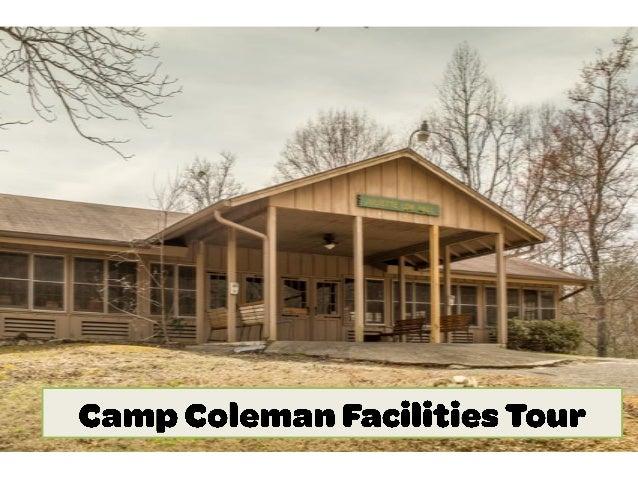 Camp Coleman Facilities Tour