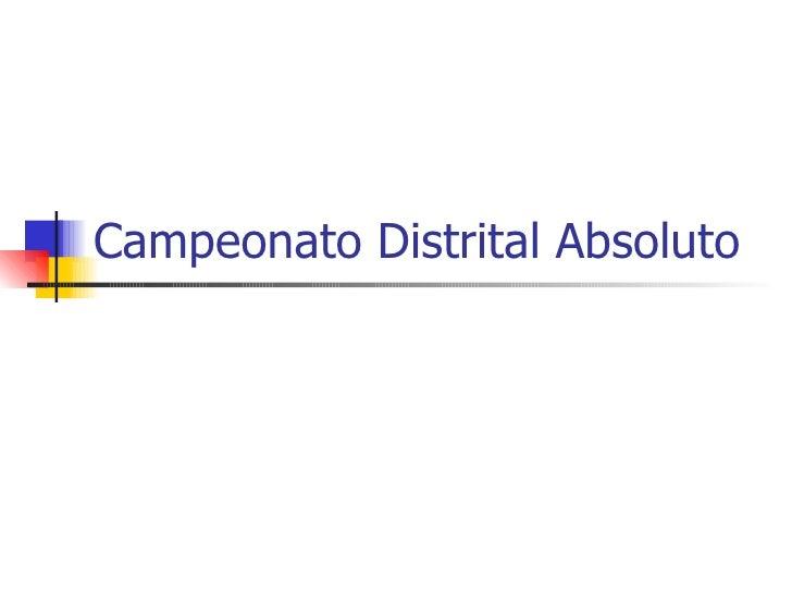 Campeonato Distrital Absoluto
