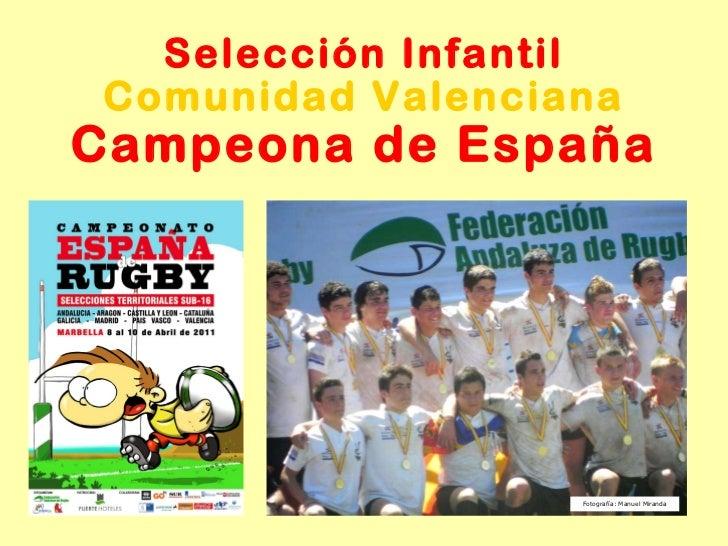 Selección Infantil Campeona de España Fotografía: Manuel Miranda Comunidad Valenciana