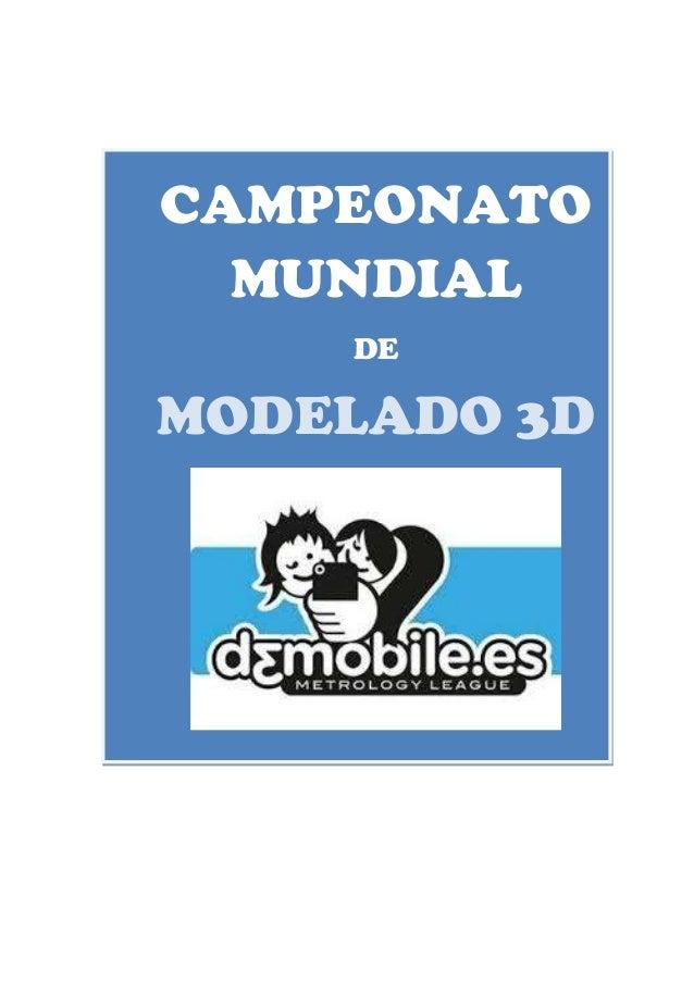 CAMPEONATO MUNDIAL DE MODELADO 3D