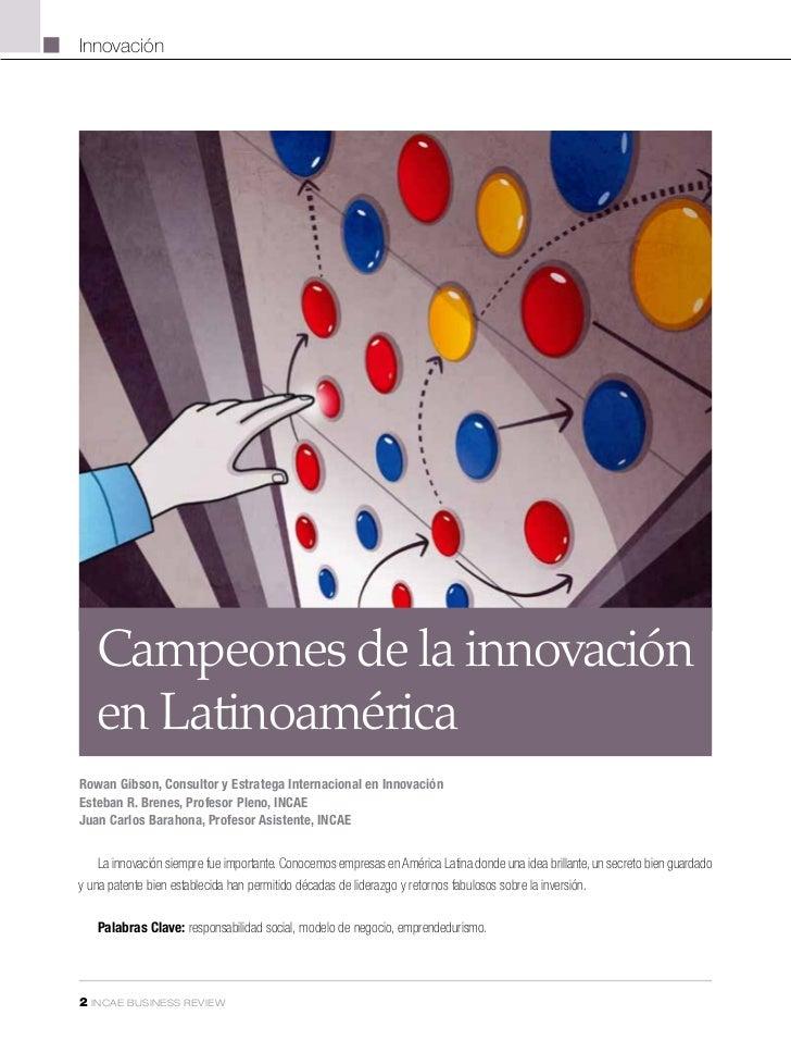 Innovación    Campeones de la innovación    en LatinoaméricaRowan Gibson, Consultor y Estratega Internacional en Innovació...