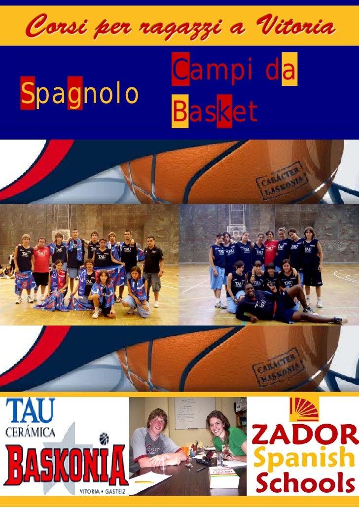 Campi da basket in Spagna per ragazzi 2009