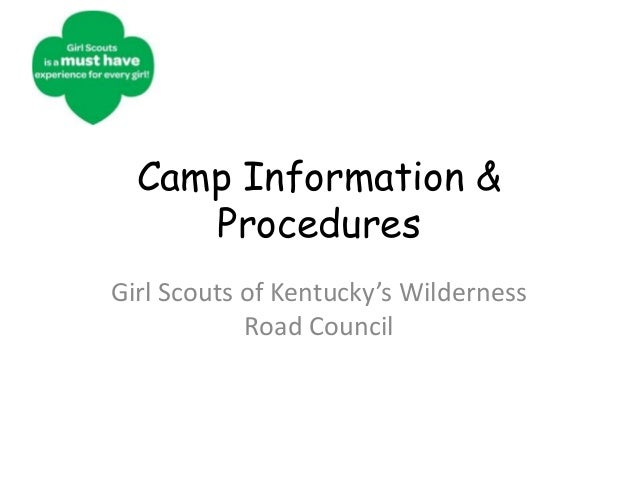 Camp Information & Procedures
