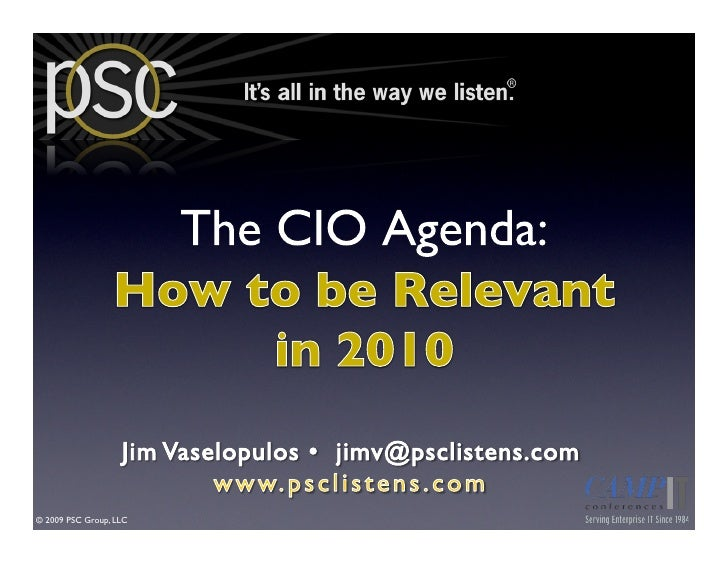The CIO Agenda:  How to be Relevant in 2010