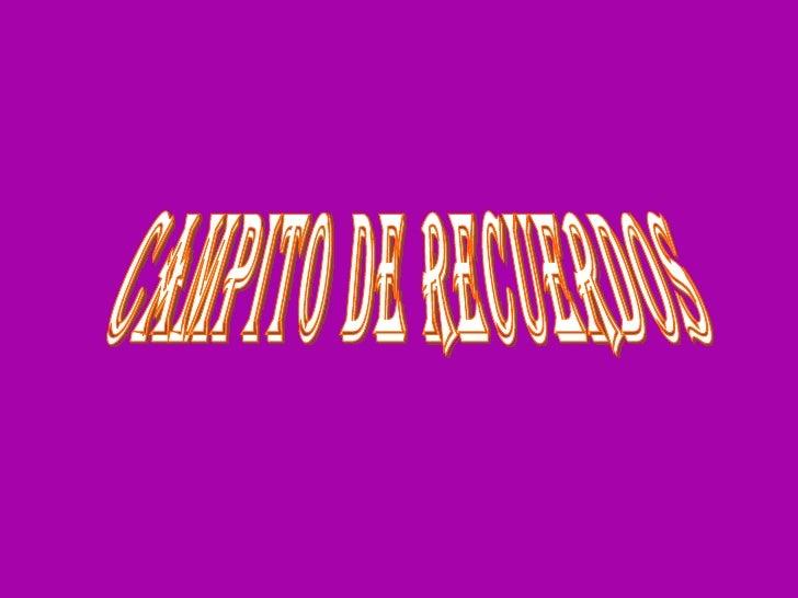 CAMPITO DE RECUERDOS
