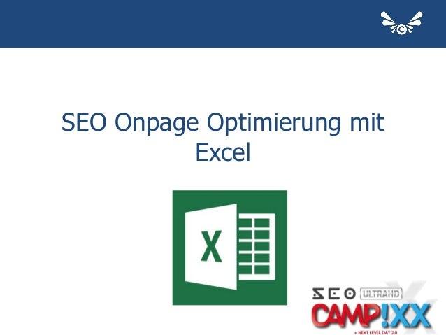 Onpage Analyse mit Excel - Campixx 2014