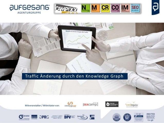 Mitveranstalter / Mitinitiator von: Traffic Änderung durch den Knowledge Graph