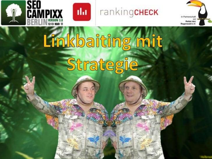 Linkbaiting mit Strategie<br />
