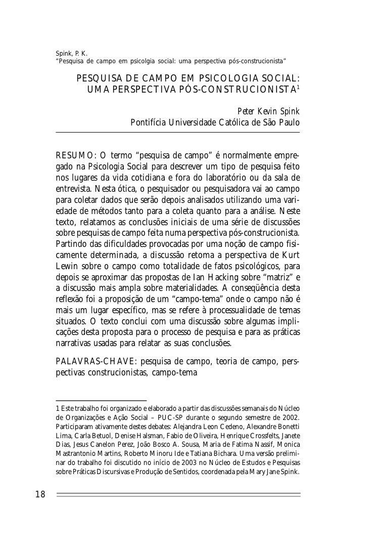 """Spink, P K.              .      """"Pesquisa de campo em psicolgia social: uma perspectiva pós-construcionista""""              ..."""